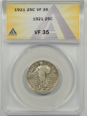 New Certified Coins 1921 STANDING LIBERTY QUARTER ANACS VF-35, PLEASING, STRONG DATE!
