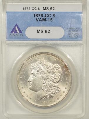 Coin World/Numismatic News Featured Coins 1878-CC MORGAN DOLLAR, VAM-15 ANACS MS-62