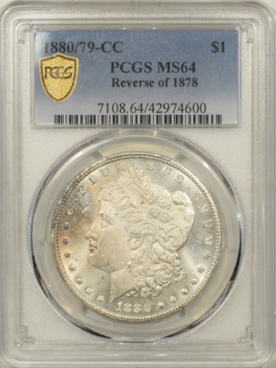 Dollars 1880/79-CC REVERSE OF 1878 MORGAN DOLLAR PCGS MS-64, FRESH & PRETTY!