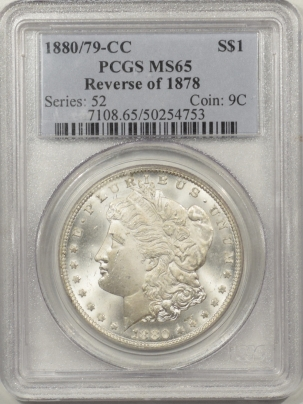 New Certified Coins 1880/79-CC REV OF 78 MORGAN DOLLAR – PCGS MS-65 PREMIUM QUALITY! SNOW WHITE!