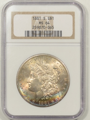 New Certified Coins 1881-S MORGAN DOLLAR – NGC MS-64 PRETTY OBVERSE COLOR!