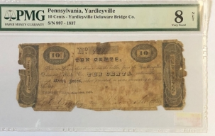 Obsolete Notes 1837 YARDLEYVILLE, PA 10C NOTE YARDLEYVILLE DELAWARE BRIDGE CO PMG VG-8 NET RARE