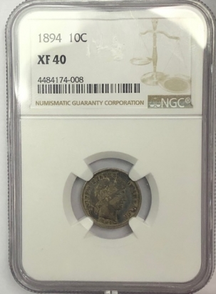 New Certified Coins 1894 BARBER DIME – NGC XF-40
