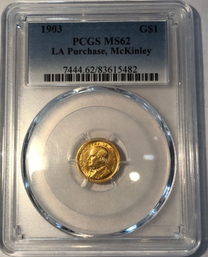 New Certified Coins 1903 LA PURCHASE, MCKINLEY, COMMEMORATIVE GOLD DOLLAR PCGS MS-62, FLASHY