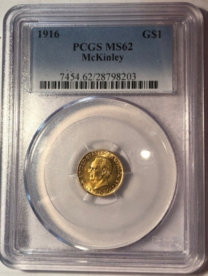 New Certified Coins 1916 MCKINLEY COMMEMORATIVE GOLD DOLLAR PCGS MS-62, CLEAN & FLASHY