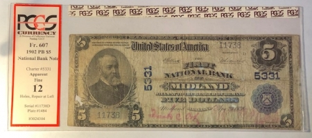 U.S. Currency 1902 $5 PB NATIONAL BANK NOTE – CH #5331 FNB MIDLAND MD: FR-607 PCGS APP F-12